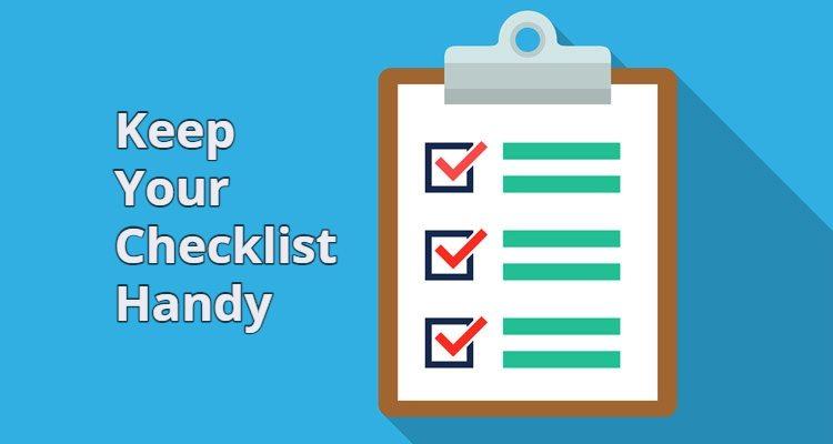 Keep your checklist handy