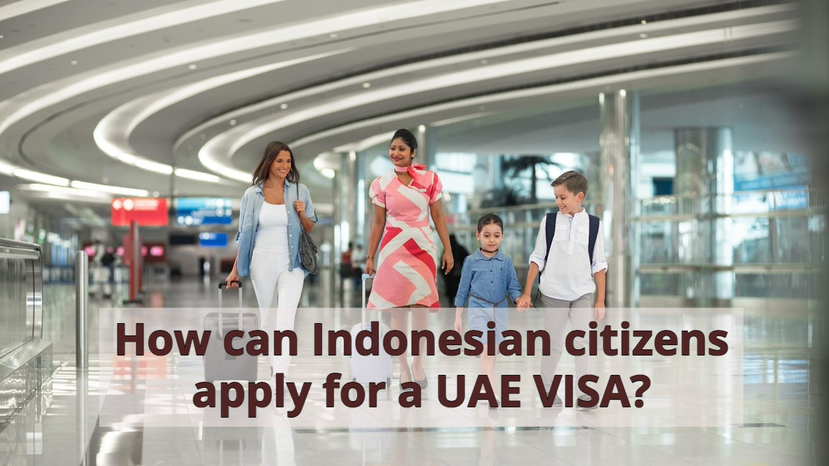 How can Indonesian citizens apply for a UAE VISA?
