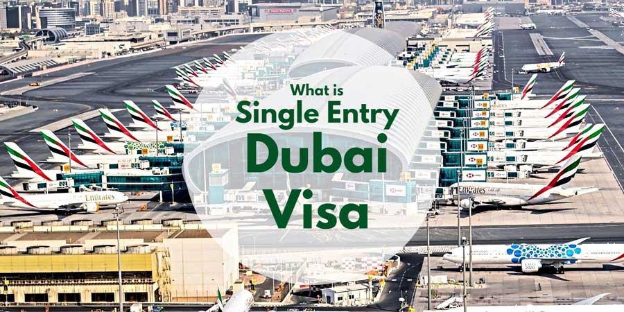 single entry dubai/uae visa