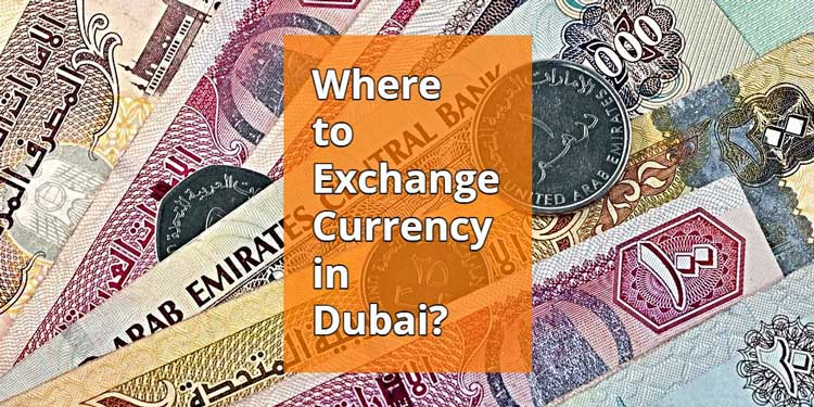 currency exchange in dubai