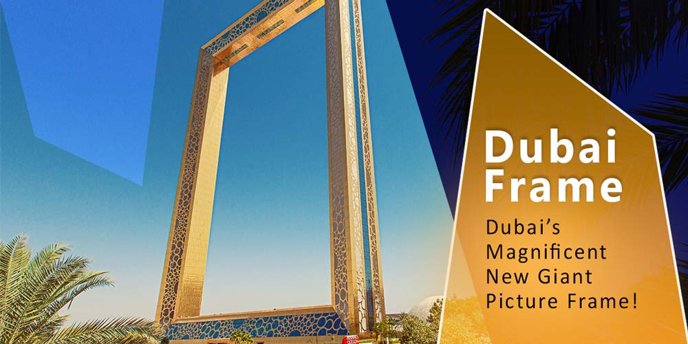 dubai frame - uae attractions