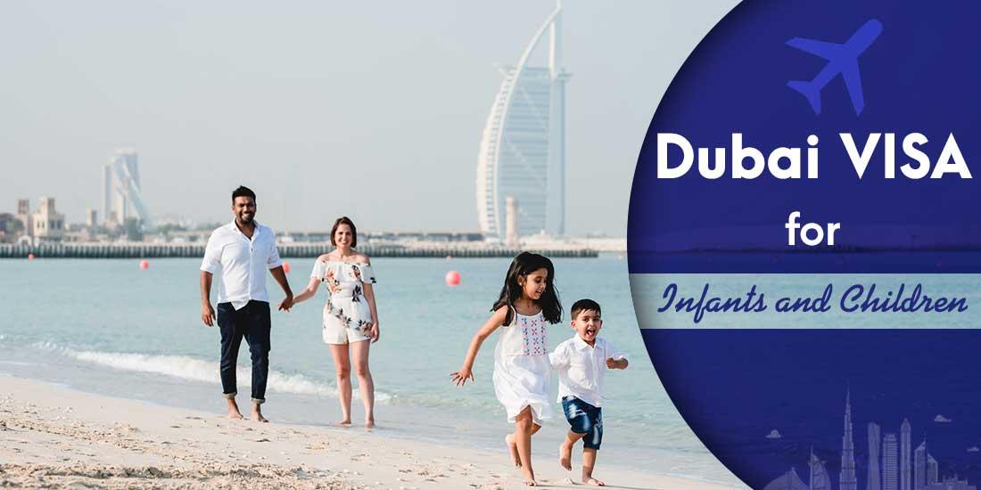 complete guide: dubai visa for infants and children
