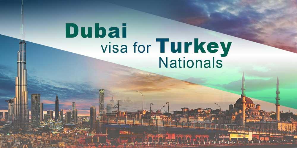 dubai visa for turkey citizen