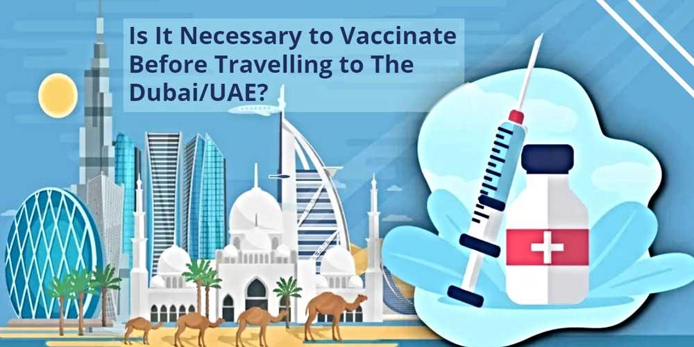 vaccinate for dubai